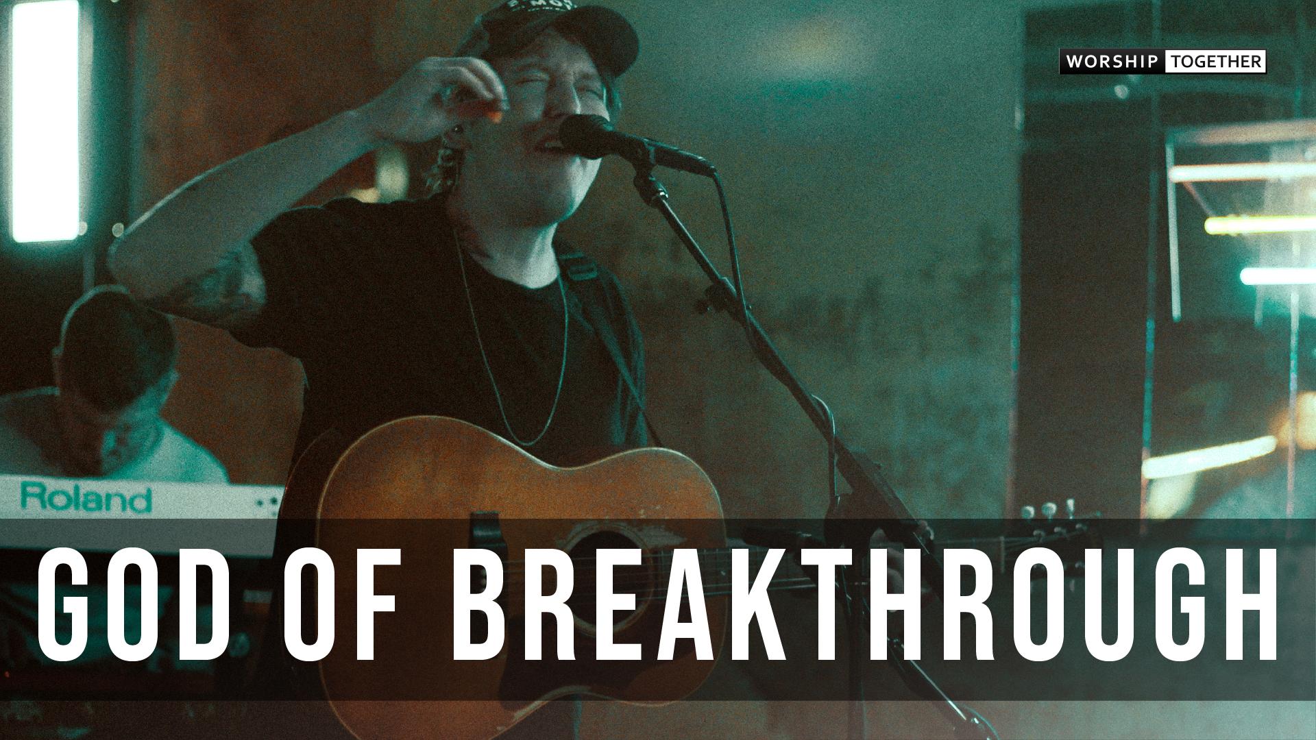 God Of Breakthrough